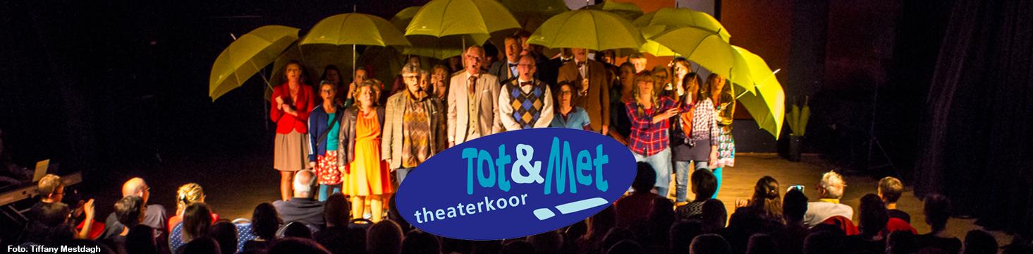 Theaterkoor Tot&Met!
